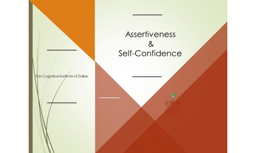 Assertiveness And Self-Confidence