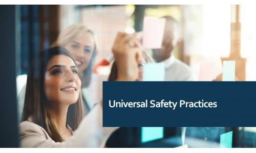 Universal Safety Practices